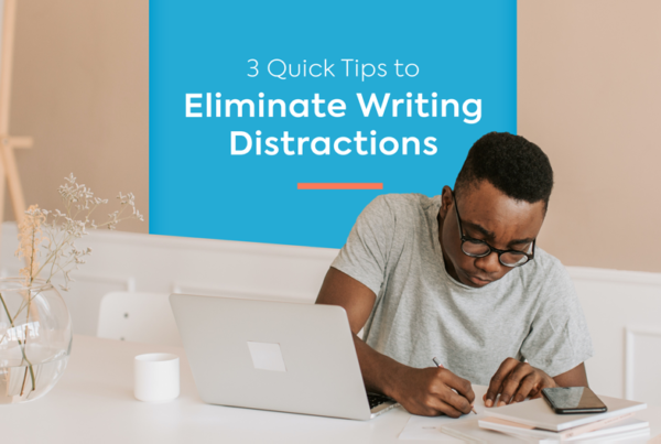 eliminate writing distraction tips