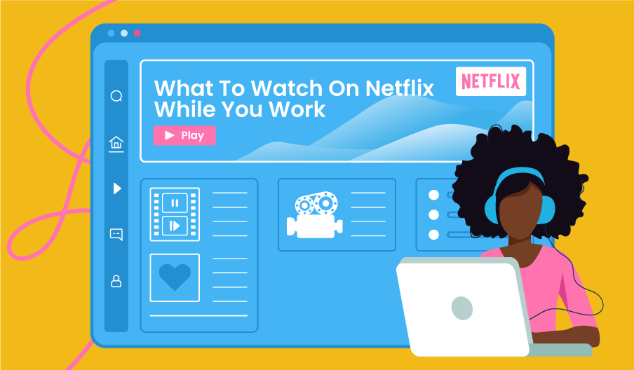what to watch on Netflix while you work blog banner